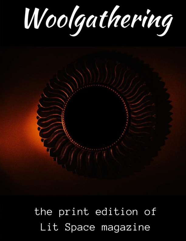 View Woolgathering - The Print Edition of Lit Space by Lit Space Magazine