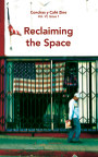 Reclaiming the Space: Conchas y Café Zine; Vol. 6, Issue 1 book cover
