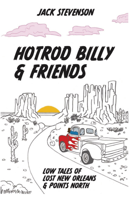 View Hotrod Billy and Friends by Jack Stevenson