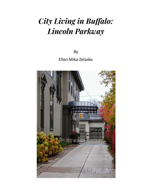 View City Living in Buffalo:  Lincoln Parkway by Ellen Mika Zelasko