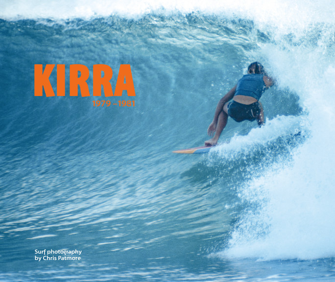View Kirra 1979 - 1981 by Chris Patmore