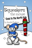 Squeakers the Mouse Goes to the North Pole book cover