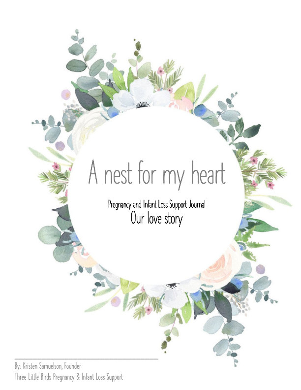 View A Nest For My Heart - Pregnancy and Infant Loss Journal by Kristen Samuelson