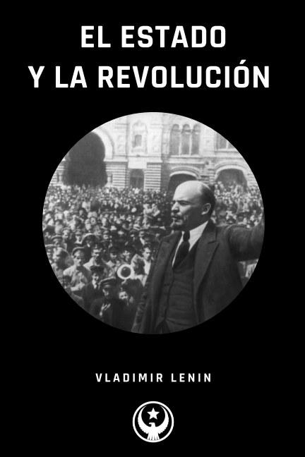 View El Estado y La Revolución by Vladimir Lenin