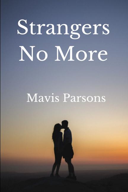 View Strangers No More by Mavis Parsons