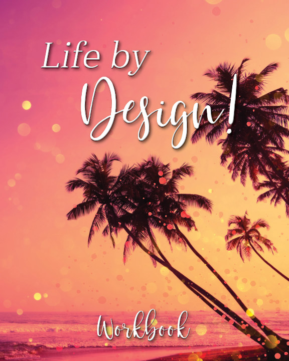 Ver Life By Design Workbook por Amanda Adzich