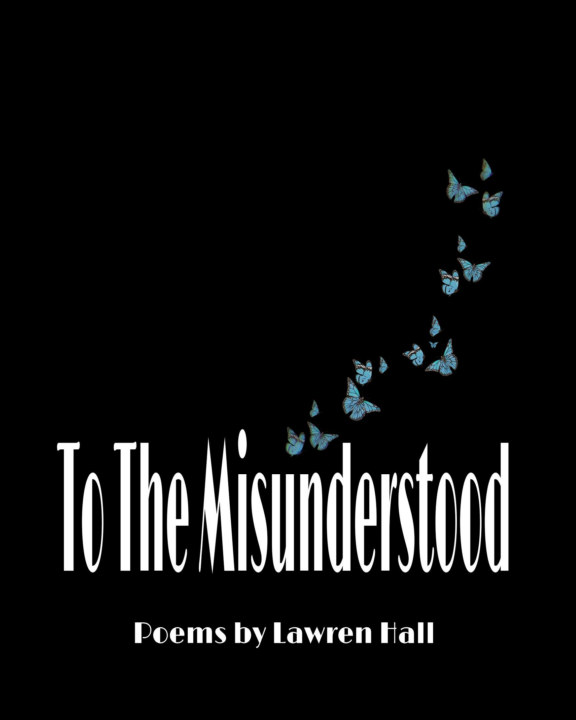 View To The Misunderstood by Lawren Hall