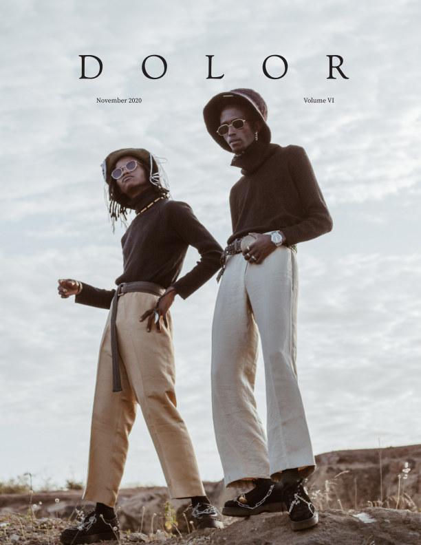 View DOLOR Magazine Volume VI by DOLOR MAGAZINE
