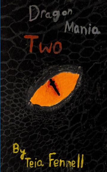 Ver Dragon Mania 2 por Teia  A. Fennell