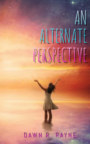 An Alternate Perspective book cover