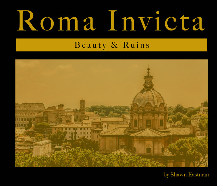 Ver Roma Invicta por Shawn Eastman