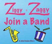 Ziggy and Ziggy Join a Band book cover