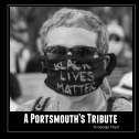 A Portsmouth's Tribute To George Floyd book cover