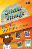 Critter Village: IDK What I Did Last Summer (All Ages) book cover