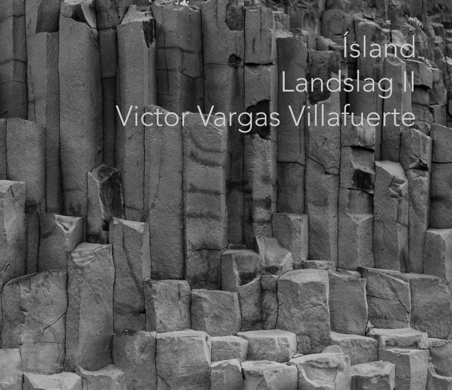 View Island Landslag II by Victor Vargas Villafuerte