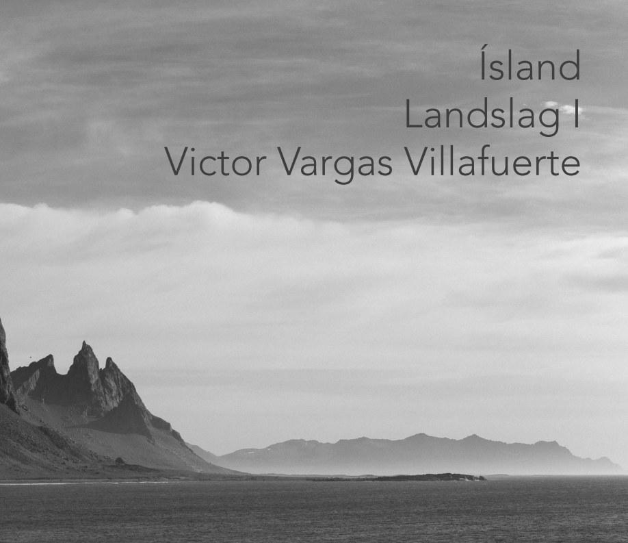 Ver Island Landslag I por Victor Vargas Villafuerte
