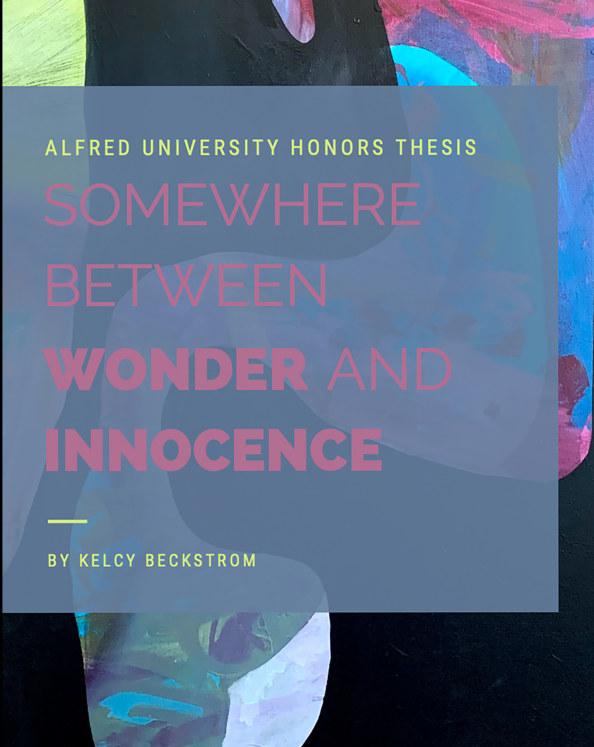 View Somewhere Between Wonder and Innocence by Kelcy Beckstrom