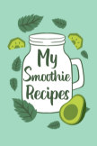 My Smoothie Recipes book cover