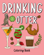 Drinking Otter Coloring Book book cover