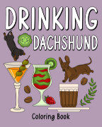 Drinking Dachshund Coloring Book book cover