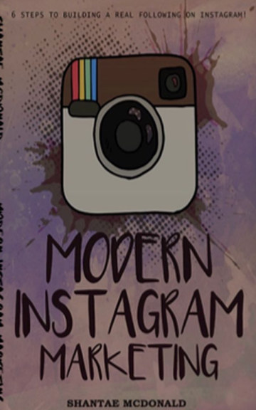 View Modern Instagram Marketing by Shantae McDonald