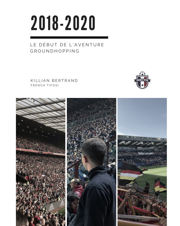 View 2018 - 2020 : Le début de l'aventure Groundhopping by Killian Bertrand