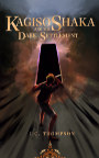 Kagiso Shaka and The Dark Settlement book cover