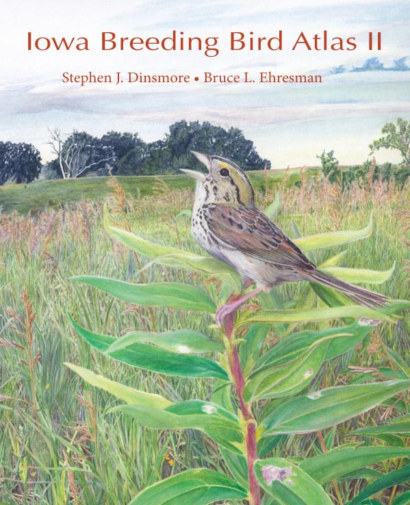 View Iowa Breeding Bird Atlas II by Dinsmore and Ehresman