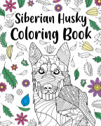Siberian Husky Coloring Book book cover