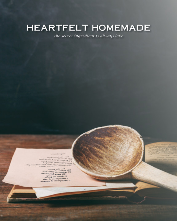 Ver Heartfelt Homemade - Volume I por Elizabeth Church