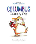 Columbus Takes A Trip book cover