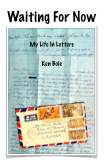 Waiting For Now: My Life In Letters book cover