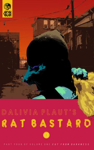 View Rat Bastard by Dalivia Plaut