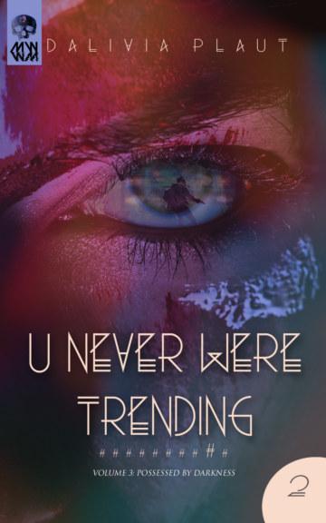 Bekijk U Never Were Trending op Dalivia Plaut