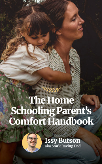 View The Home Schooling Parent's Comfort Handbook by Issy Butson