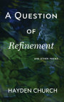 A Question of Refinement book cover