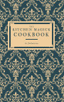 The Kitchen Magick Cookbook book cover