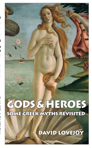 View Gods and Heroes by David Lovejoy