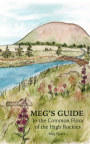 Meg's Guide to the Common Flora of the High Rockies book cover