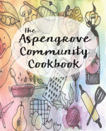Aspengrove Community Cookbook book cover