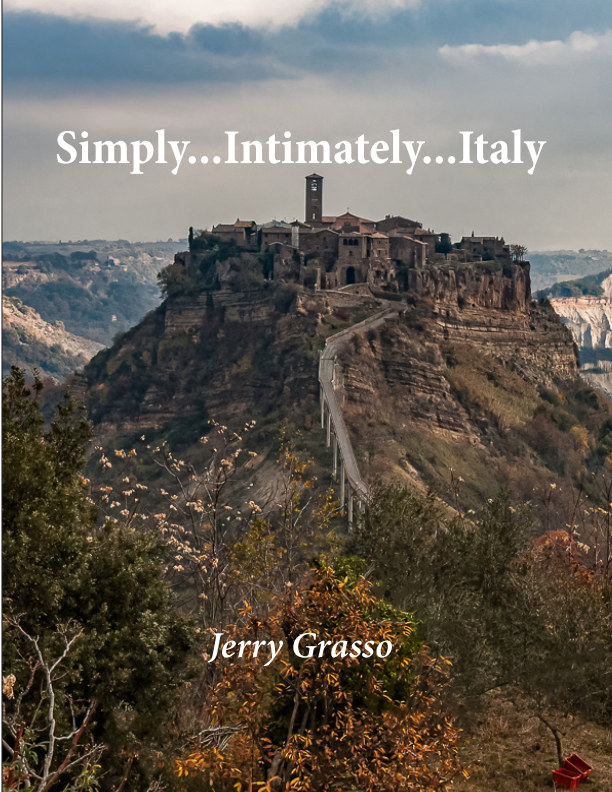 View Simply, Intimately, Italy by Jerry Grasso