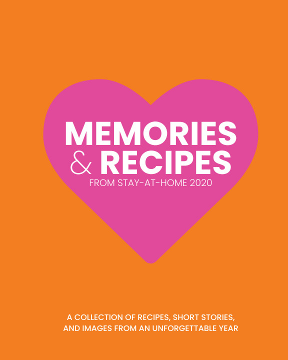 Ver Memories and Recipes from Stay-At-Home 2020 por Susie Hayasaka