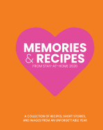 Memories and Recipes from Stay-At-Home 2020 (hard cover edition) book cover