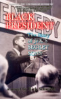 BLACK PRESIDENT--The Story of JFK's Secret Sons book cover
