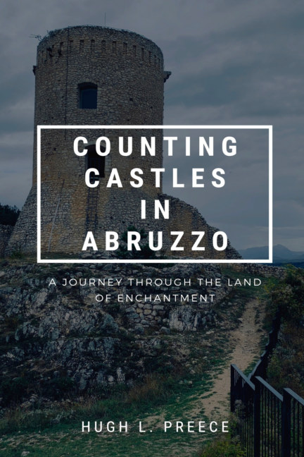 View Counting Castles in Abruzzo by Hugh L. Preece