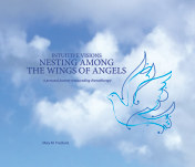 Intuitive Visions NESTING AMONG THE WINGS OF ANGELS book cover