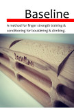 Baseline a method for finger strength training and conditioning for climbing and bouldering book cover