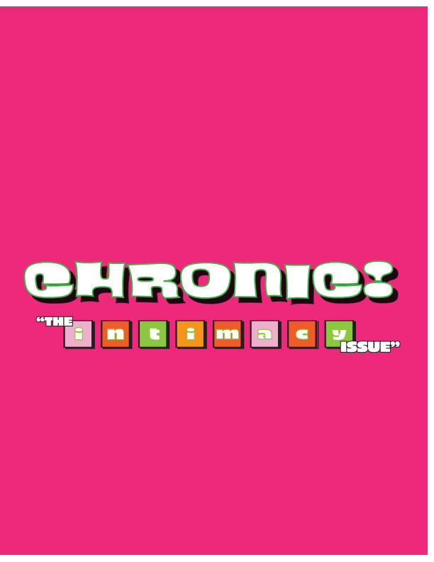 View Chronic Zine: The Intimacy Issue by CHRONIC ZINE