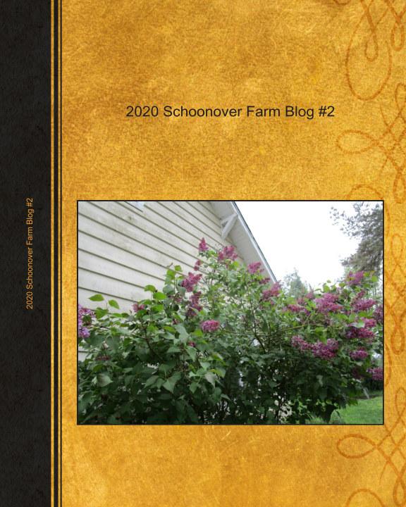 2020 Schoonover Farm Blog #2 nach Donna Schoonover anzeigen