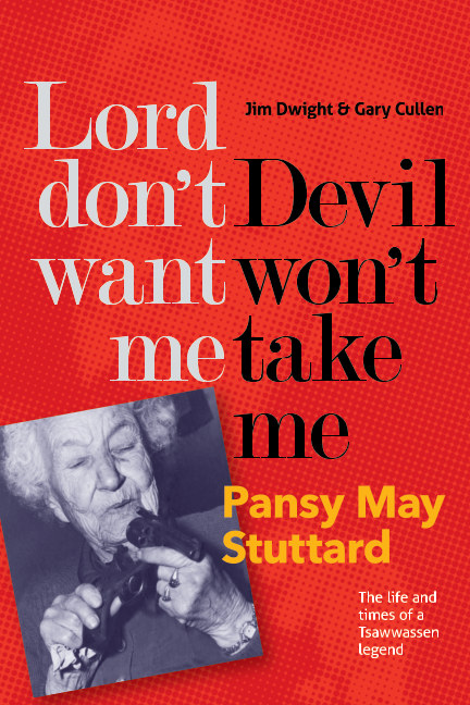 Ver Lord don't want me, Devil won't take me - Pansy May Stuttard por Jim Dwight and Gary Cullen